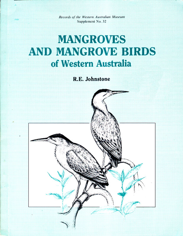 Mangroves and Mangrove Birds of Western Australia